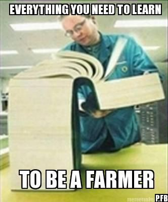 Everything You Need to Learn to Be a Farmer - Farming Memes - Person Reading a Large Book Image