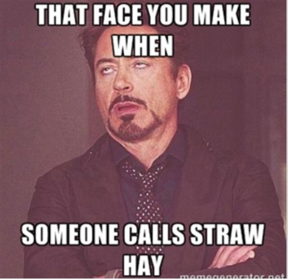 That Face You Make When Someone Calls Straw Hay - Farming Memes - Guy Rolling His Eyes Image